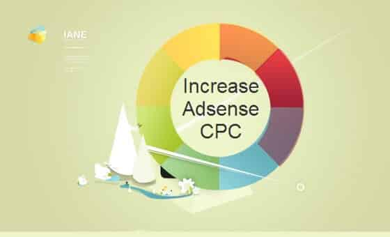 Tips to Improve Google Adsense CPC