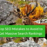 Top 10 SEO Mistakes to Avoid As A Blogger to Get Better Search Rankings