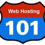 Web Hosting 101: Web Hosting Ideas Every Website Owner Should Know