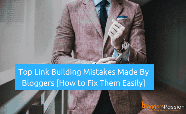 link building mistakes to avoid in 2018