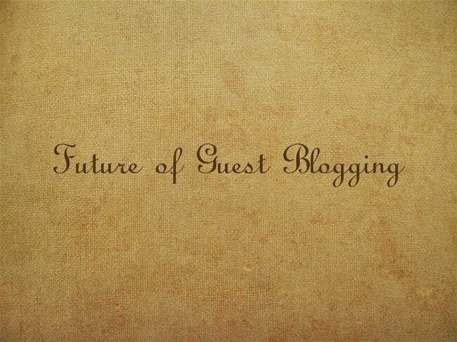 guest blogging future