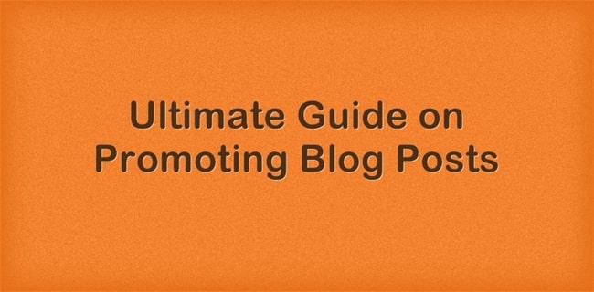 blog promotion tips ultimate guide