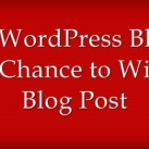 Start A WordPress Blog And Get A Chance to Win $100 Blog Post