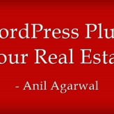 Top Five WordPress Plugins for your Real Estate Blog or Website
