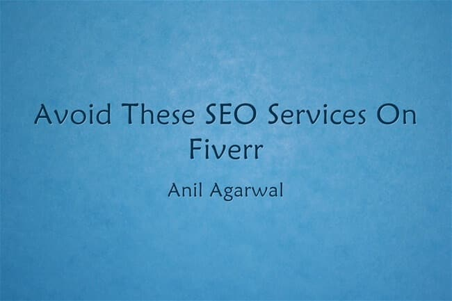 seo services to avoid on fiverr