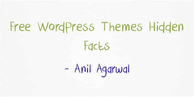 free wordpress themes are not free