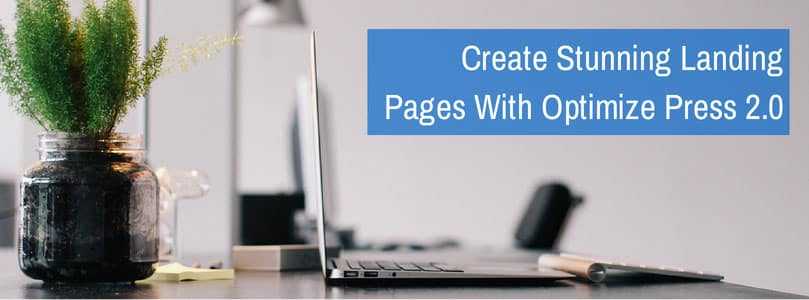OptimizePress Review: Create Stunning Landing Pages that Converts