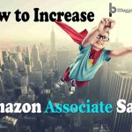 Amazon Associates Tips: How to Make Money With Amazon Affiliate Program