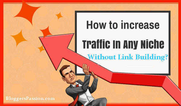 increase website traffic without link building