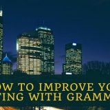 Grammarly Review 2019: The Most Incredible Tool to Improve Your Writing Skills