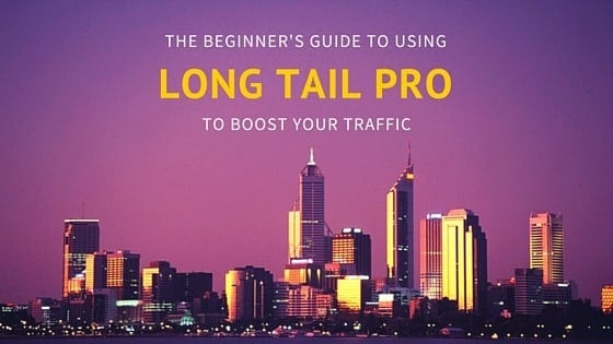 beginner's guide long tail pro