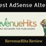 RevenueHits Review – The ONLY Google AdSense Alternative You Will Ever Need