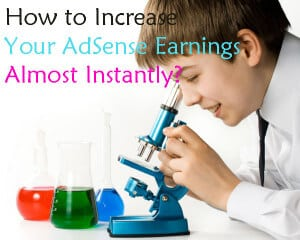 Increase Adsense Earnings Quickly