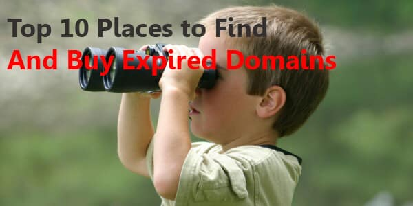 Top 10 Marketplaces To Find And Buy Expired Domains