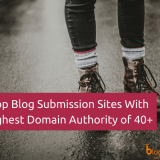 Top 25 Blog Submission Sites in 2018 With Domain Authority (DA) of 40+