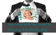 Interview With the Mom Blogger Sue Anne Dunlevie On Becoming A Successful Blogger
