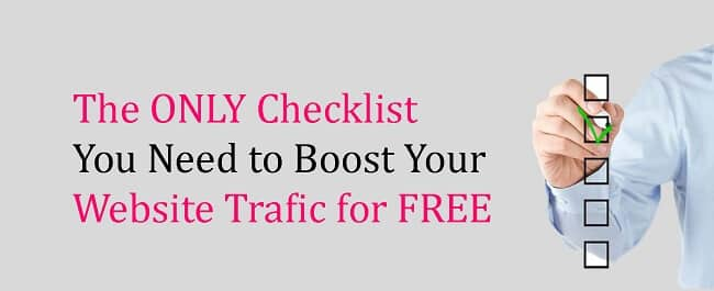 The 7-Point Checklist to Increase Your Overall Website Traffic