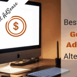 20 Best Paying Google AdSense Alternatives in 2017: Earn Money Without AdSense