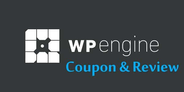 WP Engine Coupon: Why You Should Pick WP Engine As Your Web Hosting Choice?