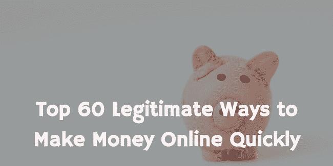 Online Money Making: Top 60 Ways to Make Money Online Quickly