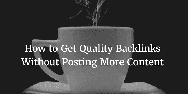 get backlinks without posting more