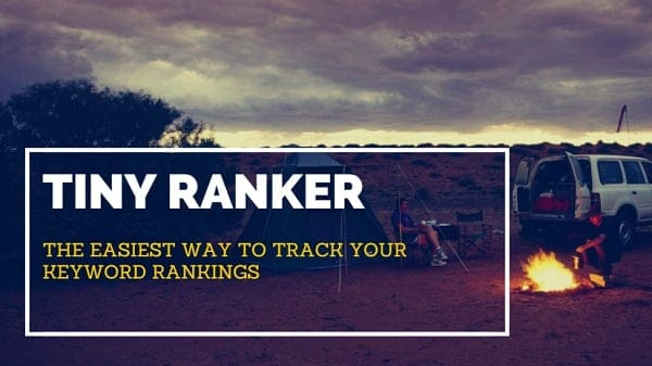 Tiny Ranker Review: Track Your Keyword Rankings & Fix Onpage SEO Issues