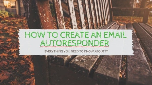 How to Create An Email Autoresponder that Turns Subscribers Into Buyers
