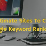 10 Ultimate Sites to Check Google Keyword Rankings Accurately