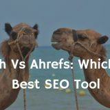 SEMrush Vs Ahrefs Ultimate Review: Which Is the Best SEO Tool for 2018?