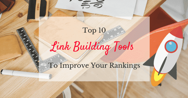 best SEO link building tools to improve your rankings