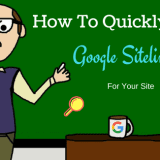 How to Quickly Get Google SiteLinks for Your Site