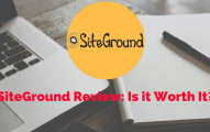 SiteGround Review 2019: Best Hosting or Just a Fad [Most Data-Backed Analysis Till Date]