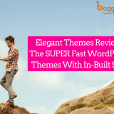 Elegant Themes Review 2018: The SUPER Fast WordPress Themes With In-Built SEO