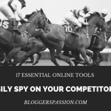 Top 17 Essential Online Tools to Easily Spy On Your Competitors Site