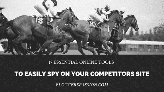 tools to easily spy on your competitors site