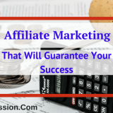 Top 5 Affiliate Marketing Tools That Will Guarantee Your Success