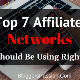 Top 7 Affiliate Networks You Should Be Using in 2018 And Beyond