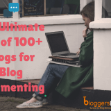 The Ultimate List of High Quality 100 Plus Blog Commenting Sites