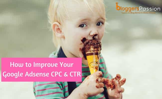 Tips to improve Google Adsense CPC & CTR in 2018