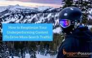 How to Reoptimize Your Existing Blog Content to Skyrocket Your Search Traffic