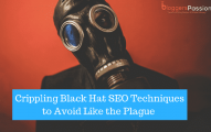 8 Crippling Black Hat SEO Techniques to Avoid Like the Plague in 2019
