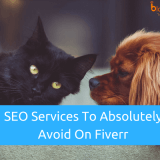 4 Fiverr SEO Gigs to Avoid to Stay Safe from Google Penalties in 2019