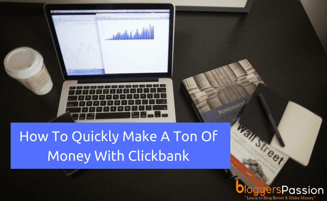 Ways to make money with Clickbank
