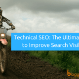 Technical SEO: The Ultimate Guide to Improve Search Visibility And User Experience in 2018