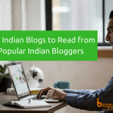 10 Best Indian Blogs to Read from Popular Indian Bloggers in 2018