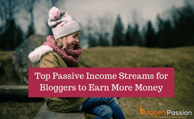 passive income streams for bloggers