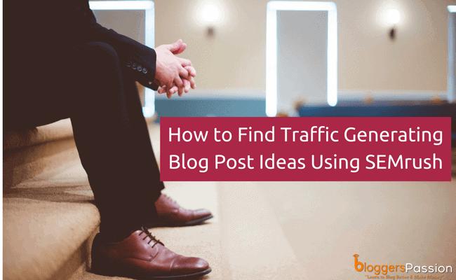 finding blog post ideas semrush