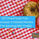 SEO PowerSuite Review 2018 [FREE Download}: Is It The Most Amazing All-In-One SEO Toolkit?