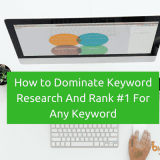 How to Dominate Keyword Research And Rank #1 For Any Keyword on Google & Other Search Engines