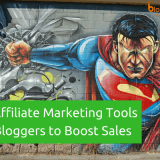Top 20 Affiliate Marketing Tools And Plugins List to Skyrocket Your Sales In 2018